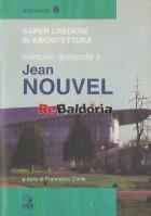 Trentuno domande a Jean Nouvel