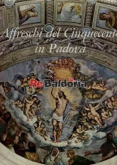 Affreschi del cinquecento in Padova