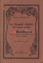 Le Grandi Attrici del Tempo Andato volume 3° Virginia Reiter - Tina Di Lorenzo - Teresa Franchini