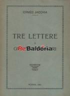 Tre Lettere a Giuseppe de Mori