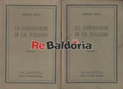 Le Confessioni Di Un Italiano Vol. 1° e 2°