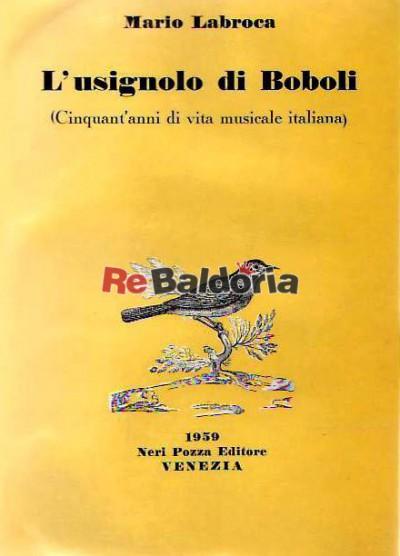 L'usignolo di Boboli - Cinquant'anni di vita musicale italiana