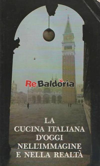 La Cucina Italiana D'Oggi Nell'Immagine E Nella Realtà