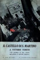 Il castello di San Martino a Vittorio Veneto