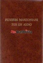 Pensieri Manzoniani per un anno nel centenario della morte 1873 - 22 maggio - 1973