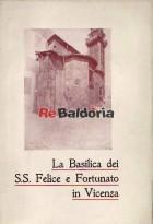 La Basilica dei S.S. Felice e Fortunato in Vicenza