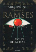 Il Romanzo Di Ramses Il Figlio Della Luce
