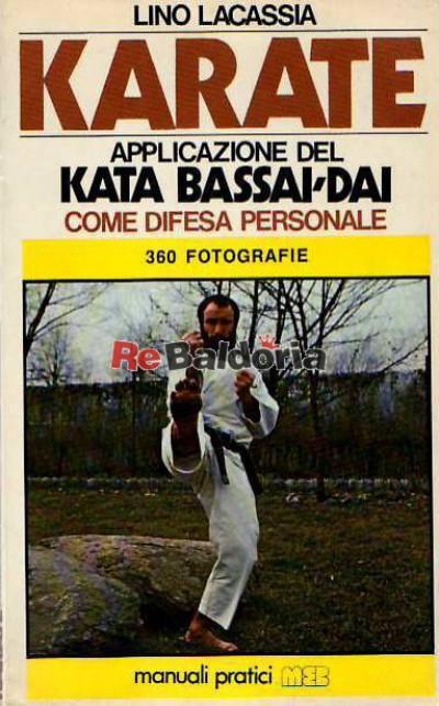 Karate - Applicazione del Kata Bassai - Dai - Come difesa personale