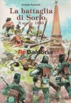 La Battaglia Di Sorio 8 Aprile 1848