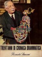 Trent'anni di cronaca drammatica - III vol. 1927 - 1932