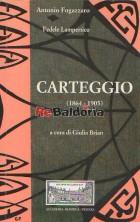 Carteggio (1864 - 1905)