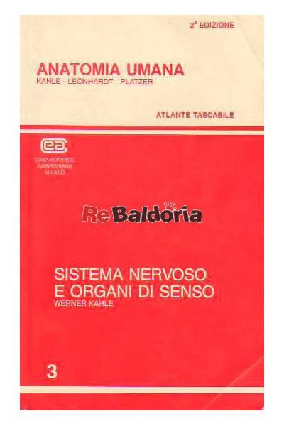 Anatomia umana 3 - sistema nervoso e organi di senso Atlante tascabile