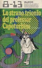 Lo strano trionfo del Professor Capoturbine