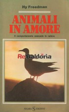 Animali in amore - Il comportamento sessuali in natura