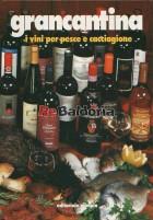 Grancantina i vini per pesce e cacciagione