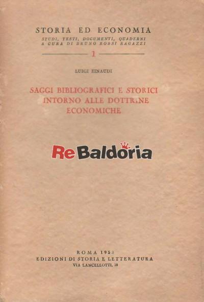 Saggi bibliografici e storici intorno alle dottrine economiche
