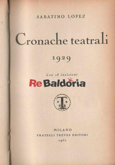 Cronache teatrali 1929