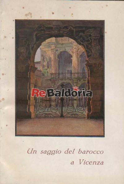 Un saggio del barocco a Vicenza - Il Palazzo della Banca Cattolica già dei Leoni Montanari a Vicenza