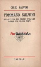 Tommaso Salvini nella storia del teatro italiano e nella vita del suo tempo