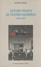 Autori veneti al Teatro Olimpico (1950-1997)