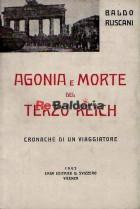 Agonia e morte del Terzo Reich - Cronache di un viaggiatore