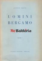 Uomini di Bergamo Vol. 1°