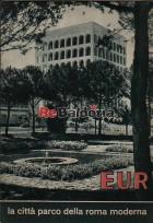 EUR la città parco della Roma moderna