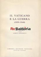 Il vaticano e la guerra (1939 - 1940)