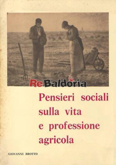 Pensieri sociali sulla vita e professione agricola
