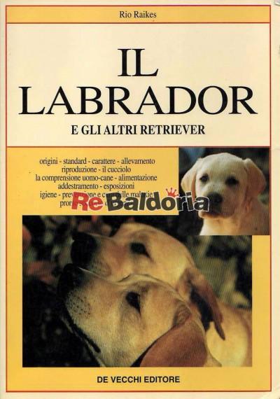 Il labrador e gli altri retriever