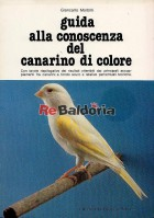 Guida alla conoscenza del canarino di colore
