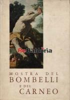 Mostra del Bombelli e del Carneo