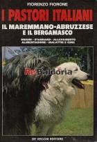 I pastori italiani: il maremmano-abruzzese e il bergamasco