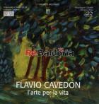 Flavio Cavedon - L'arte per la vita