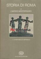 Storia di Roma 2 tomo 1 - La repubblica imperiale - L'impero mediterraneo