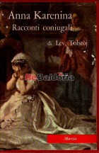 Anna Karenina - Racconti coniugali