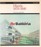 Olanda 1870 - 1940 Città, Casa, Architettura