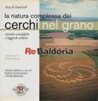 La natura complessa dei cerchi nel grano