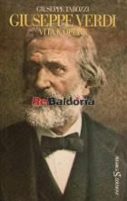 Giuseppe Verdi vita e opere