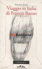 Viaggio in Italia di Francis Bacon