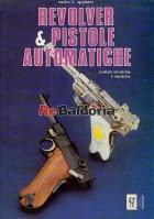 Revolver & pistole automatiche