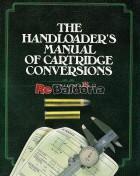 The hanloader's manual of cartridge conversions