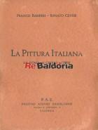 La pittura Italiana da Roma ai giorni nostri