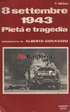 8 settembre 1948 Pietà e tragedia