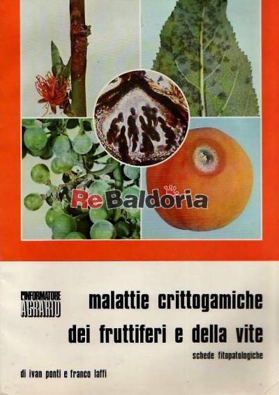 Malattie crittogamiche dei fruttiferi e della vite