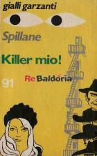 Killer mio!