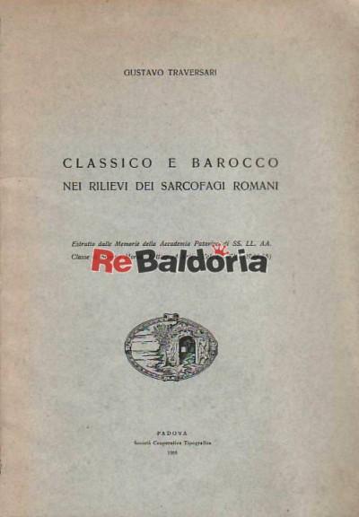 Classico e barocco nei rilievi dei sarcofagi romani