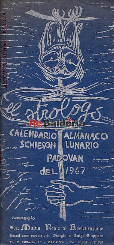 El strologo - Calendario almanaco schieson lunario padovan del 1967