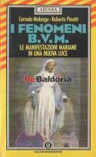 I fenomeni B.V.M.