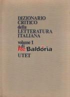 Dizionario critico della letteratura italiana volume 1 a-di